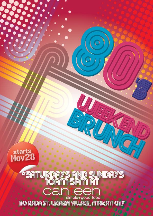80's weekend brunch at Canteen @ Trilogy starts Nov. 28